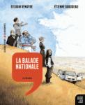 La balade nationale T.1 Les origines / Sylvain Venayre et Etienne Davodeau (Editions La découverte)