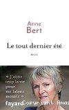 Le tout dernier été / Anne Bert (Fayard édition)