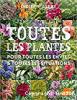 Toutes les plantes : pour toutes les envies & toutes les situations / Didier WILLERY (Ulmer édition)