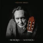 Memoria de los sentidos / Vincente Amigo.