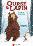 Ours & Lapin : Drôle de rencontre / Julian Gough (Père Castor Flammarion édition)