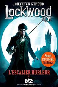 Série Lockwood & Co. / Jonathan Stroud  (Albin Michel)