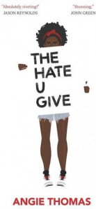 The hate U give / Angie Thomas (Nathan)