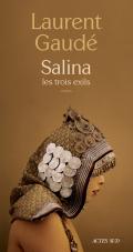 Salina, les trois exils / Laurent Gaudé  (Actes sud)