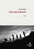 L'île aux enfants / Ariane BOIS (Ed. Belfond)