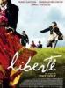 Liberté / Un film de Tony Gatlif