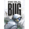 Bug / Enki Bilal