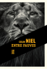 Entre fauves / Colin Niel (Rouergue noir editions)