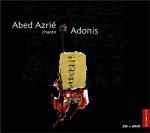 Abed Azrié chante Adonis
