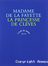 La Princesse de Clèves ; La Comtesse de Tende