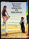 Petits miracles en Arkansas