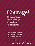 Courage !