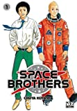 Space brothers, tome 01