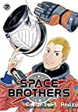 Space brothers, tome 07