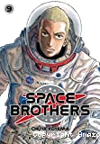 Space brothers, tome 09