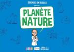 Sciences en bulles, planète nature