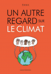 Un autre regard sur le climat