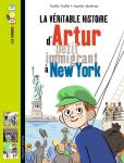 La véritable histoire d'Artur, petit immigrant de New York