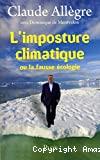 L' imposture climatique ou La fausse écologie