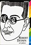 Robert Desnos : un poète