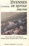 Cévennes, terre de refuge 1940-1944