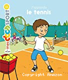 J'apprends le tennis