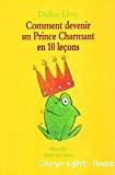 Comment devenir un Prince Charmant en 10 leçons