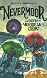 Les défis de Morrigane Crow