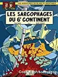 Les sarcophages du 6e continent, tome 02