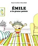 Émile a la grosse patate