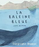 baleine bleue (La)