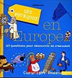 Dis pourquoi en Europe
