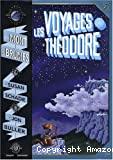 Les Voyages de Théodore