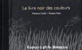Le livre noir des couleurs