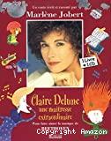 Claire Delune une maîtresse extraordinaire