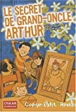 Le Secret de grand-oncle Arthur