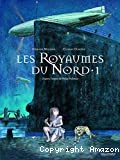 Les royaumes du Nord, tome 01