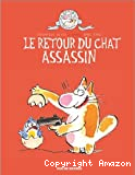 Le retour du chat assassin
