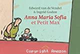 Anna Maria Sofia et Petit Max